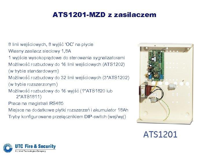 ATS 1201 -MZD z zasilaczem 8 linii wejściowych, 8 wyjść 'OC' na płycie Własny