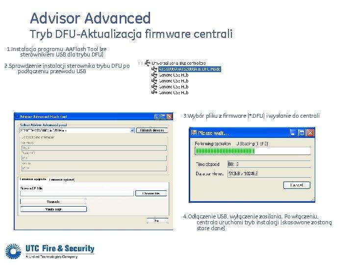 Advisor Advanced Tryb DFU-Aktualizacja firmware centrali 1. Instalacja programu AAFlash Tool (ze sterownikiem USB
