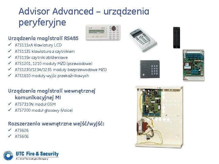 Advisor Advanced – urządzenia peryferyjne Urządzenia magistrali RS 485 ü ü ü ATS 111