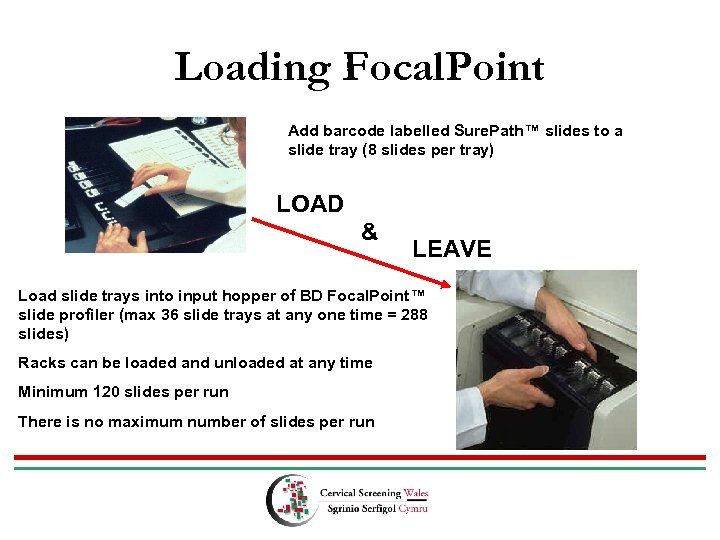 Loading Focal. Point Add barcode labelled Sure. Path™ slides to a slide tray (8