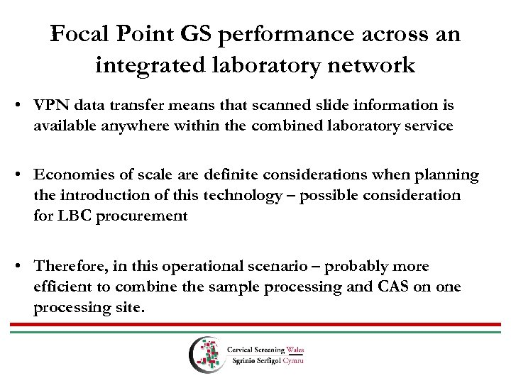 Focal Point GS performance across an integrated laboratory network • VPN data transfer means