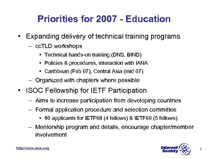 Priorities for 2007 - Education • Expanding delivery of technical training programs – cc.