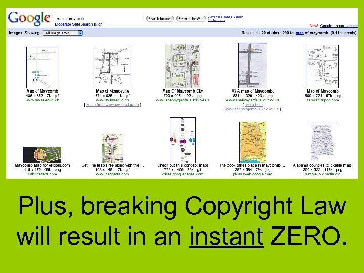 Plus, breaking Copyright Law will result in an instant ZERO.
