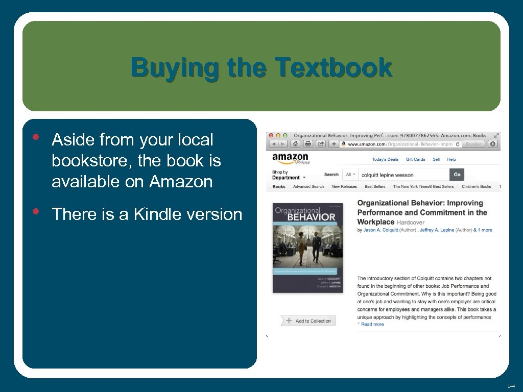 Buying the Textbook • Aside from your local bookstore, the book is available on