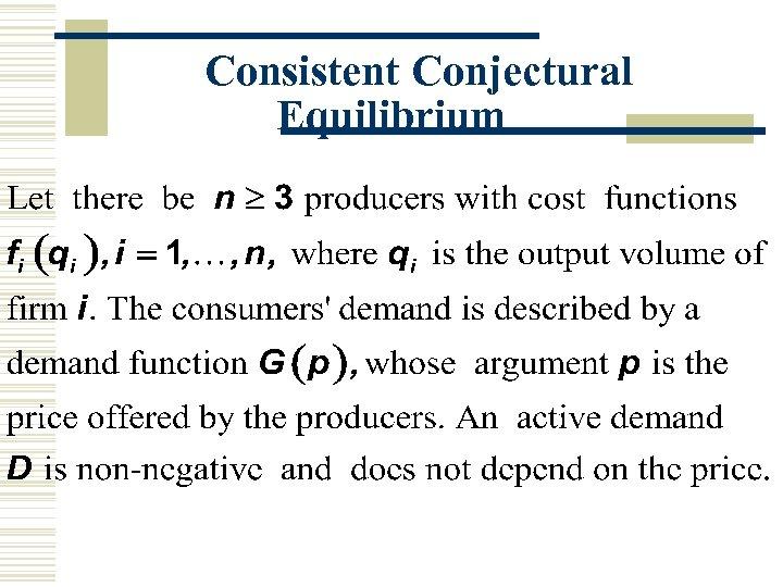 Consistent Conjectural Equilibrium
