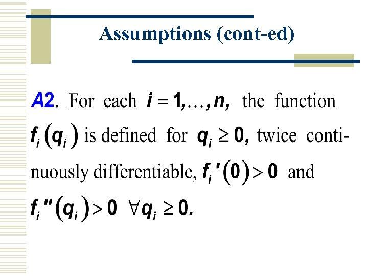 Assumptions (cont-ed)