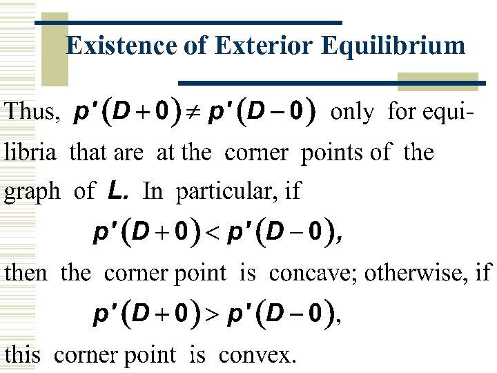 Existence of Exterior Equilibrium