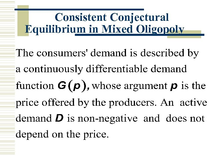 Consistent Conjectural Equilibrium in Mixed Oligopoly