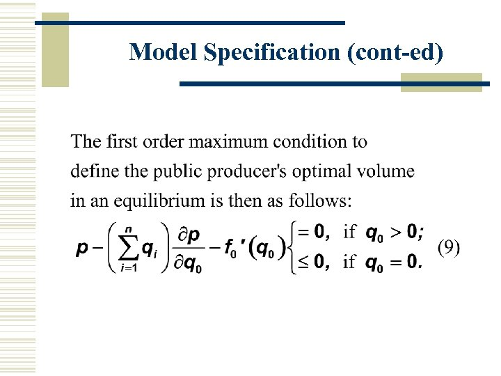 Model Specification (cont-ed)