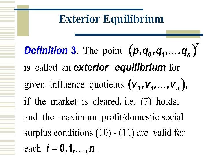 Exterior Equilibrium