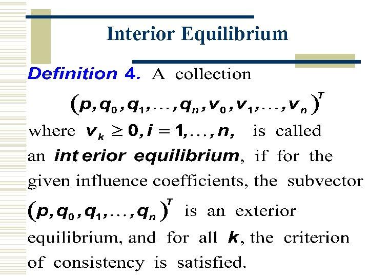 Interior Equilibrium