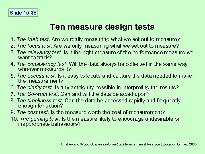 Slide 10. 38 Ten measure design tests 1. The truth test. Are we really