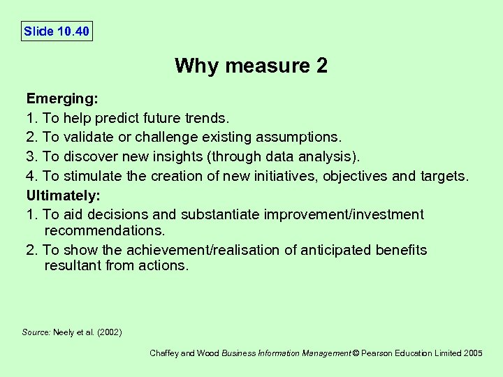 Slide 10. 40 Why measure 2 Emerging: 1. To help predict future trends. 2.