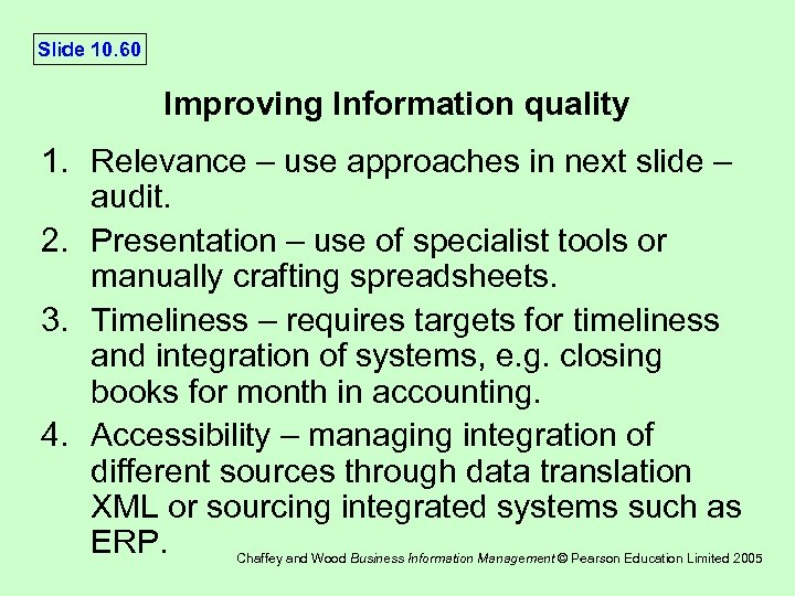 Slide 10. 60 Improving Information quality 1. Relevance – use approaches in next slide