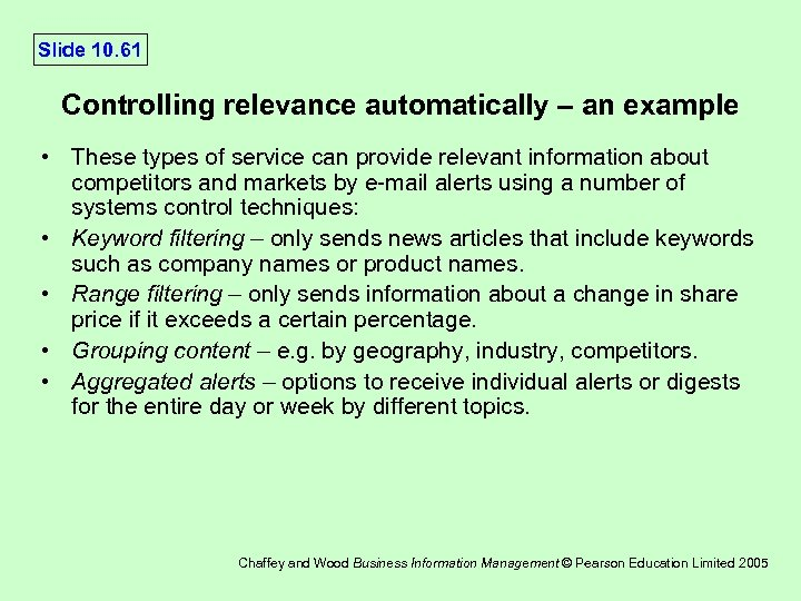 Slide 10. 61 Controlling relevance automatically – an example • These types of service
