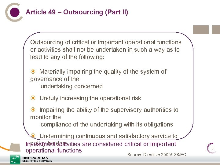 Article 49 – Outsourcing (Part II) Outsourcing of critical or important operational functions or