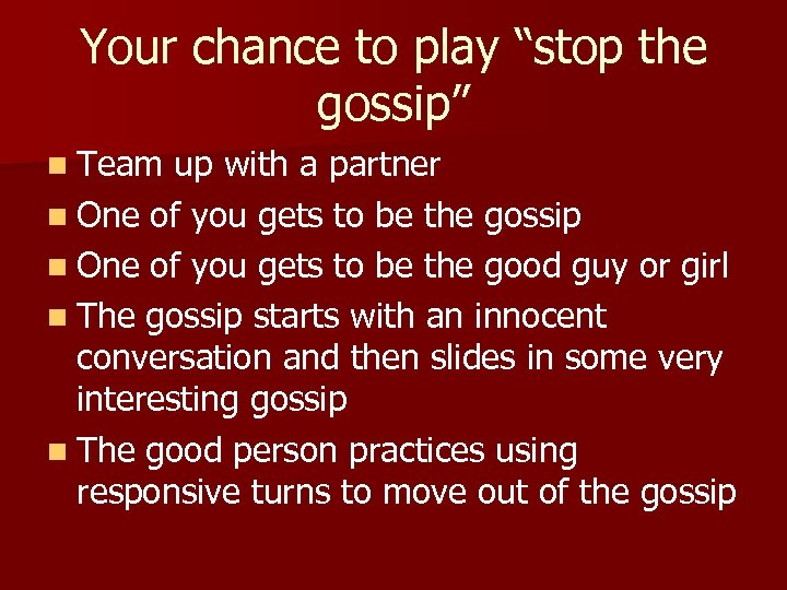 """Your chance to play """"stop the gossip"""" n Team up with a partner n"""