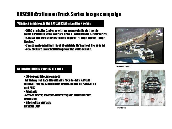 NASCAR Craftsman Truck Series image campaign Strong commitment to the NASCAR Craftsman Truck Series