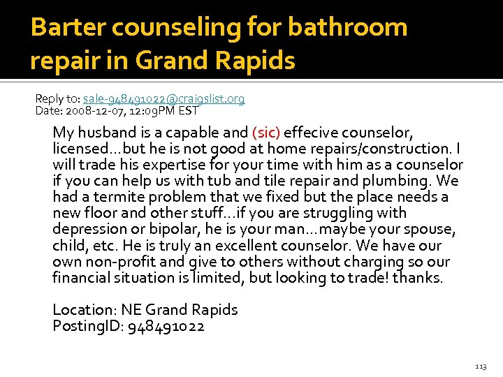 Barter counseling for bathroom repair in Grand Rapids Reply to: sale-948491022@craigslist. org Date: 2008