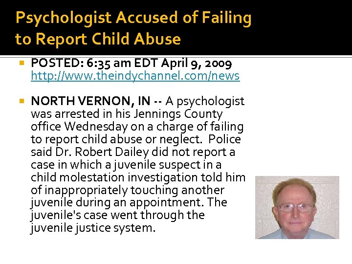 Psychologist Accused of Failing to Report Child Abuse POSTED: 6: 35 am EDT April