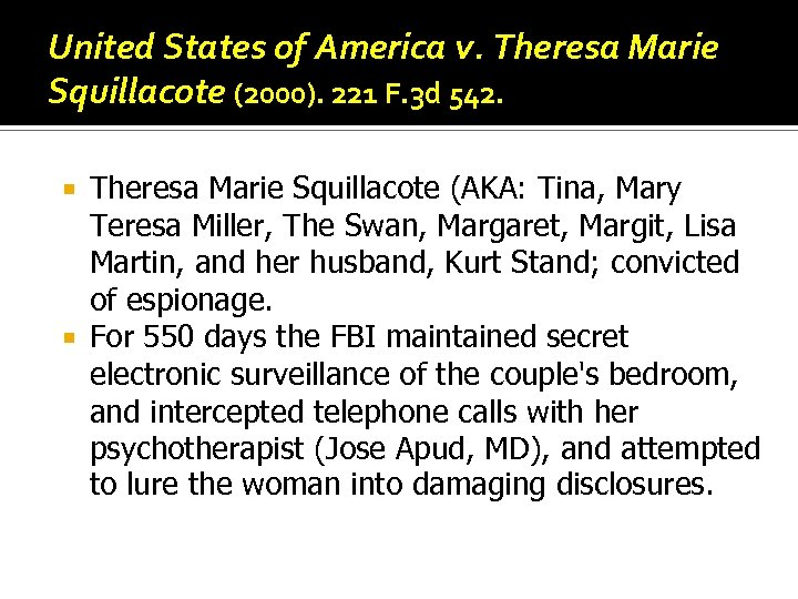 United States of America v. Theresa Marie Squillacote (2000). 221 F. 3 d 542.