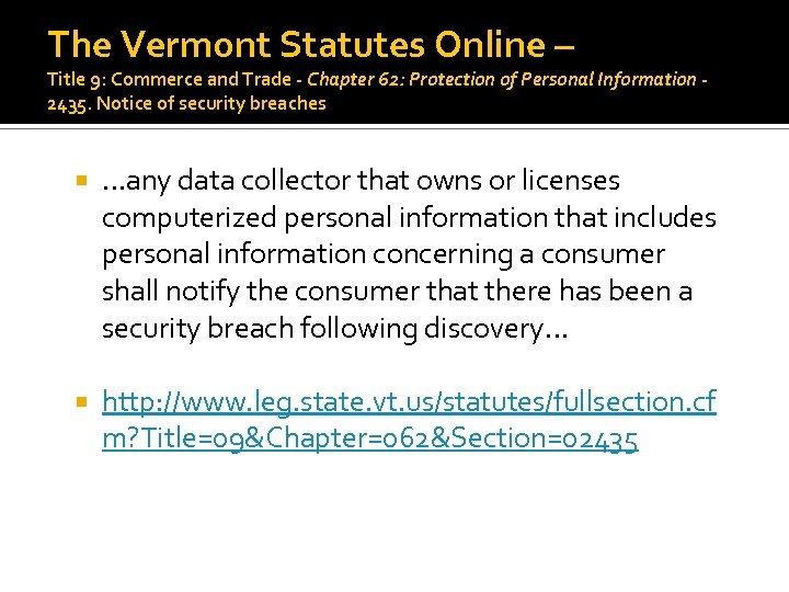 The Vermont Statutes Online – Title 9: Commerce and Trade - Chapter 62: Protection