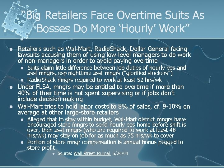 """""""Big Retailers Face Overtime Suits As Bosses Do More 'Hourly' Work"""" l Retailers such"""