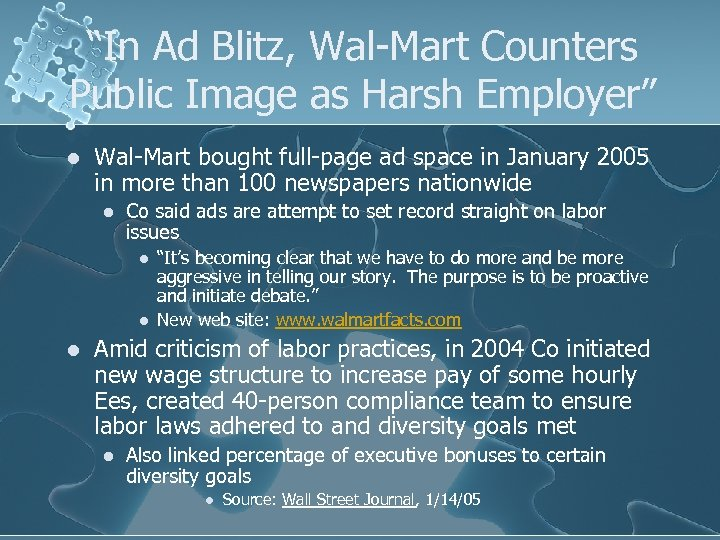 """""""In Ad Blitz, Wal-Mart Counters Public Image as Harsh Employer"""" l Wal-Mart bought full-page"""