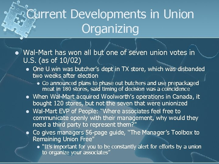 Current Developments in Union Organizing l Wal-Mart has won all but one of seven