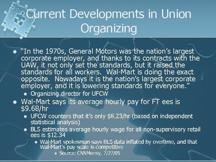 """Current Developments in Union Organizing l """"In the 1970 s, General Motors was the"""