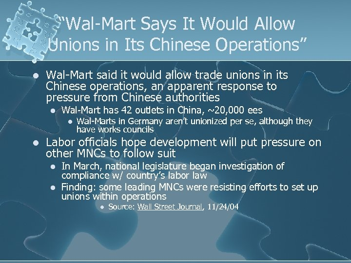 """""""Wal-Mart Says It Would Allow Unions in Its Chinese Operations"""" l Wal-Mart said it"""