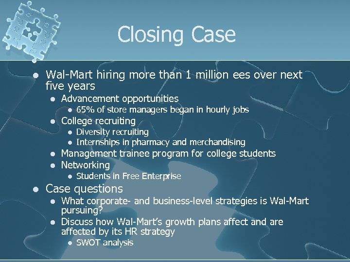 Closing Case l Wal-Mart hiring more than 1 million ees over next five years