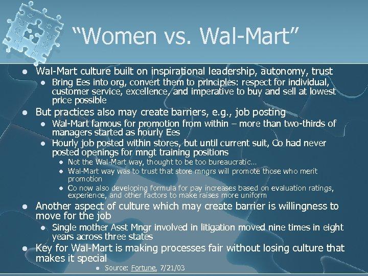 """Women vs. Wal-Mart"" l Wal-Mart culture built on inspirational leadership, autonomy, trust l l"