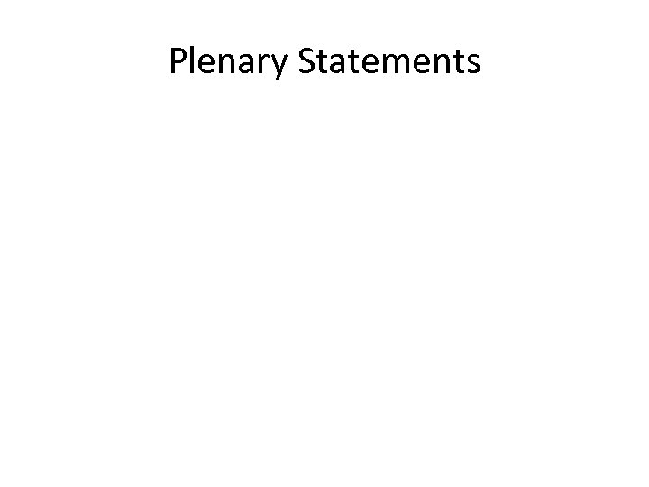 Plenary Statements