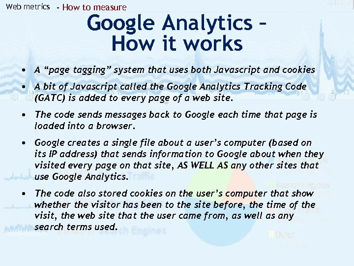 Web metrics - How to measure Google Analytics – How it works • A