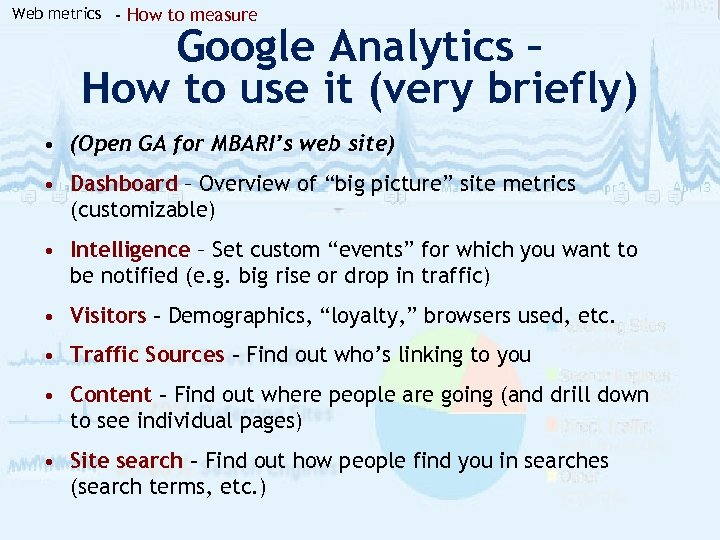 Web metrics - How to measure Google Analytics – How to use it (very