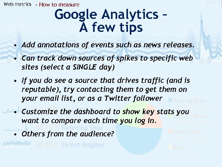 Web metrics - How to measure Google Analytics – A few tips • Add
