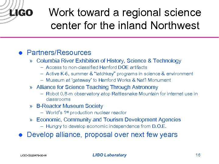 Work toward a regional science center for the inland Northwest l Partners/Resources » Columbia