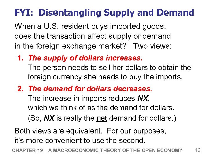 FYI: Disentangling Supply and Demand When a U. S. resident buys imported goods, does