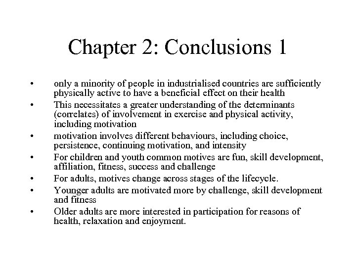 Chapter 2: Conclusions 1 • • only a minority of people in industrialised countries