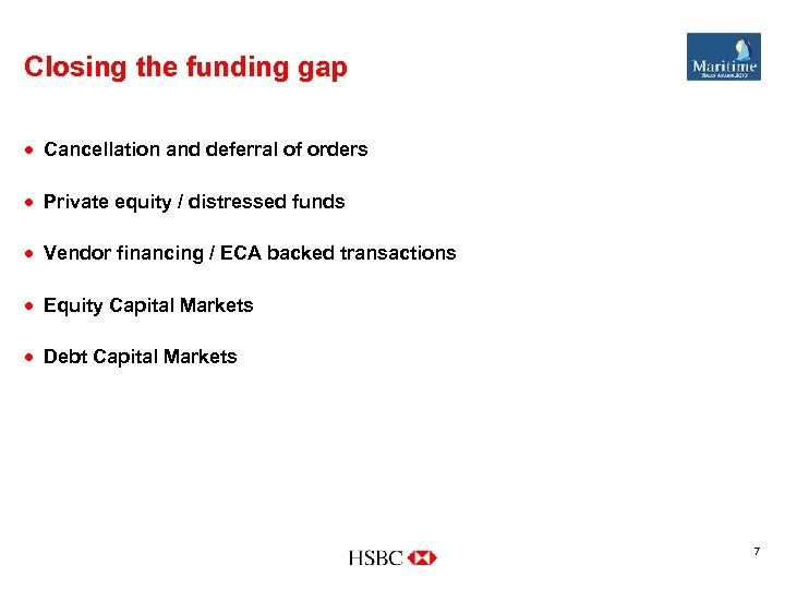 Closing the funding gap · Cancellation and deferral of orders · Private equity /
