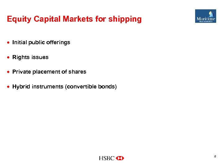 Equity Capital Markets for shipping · Initial public offerings · Rights issues · Private