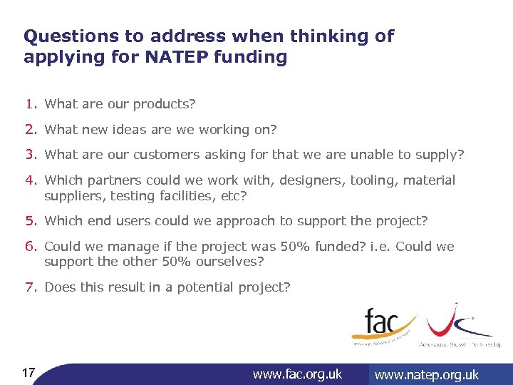 Questions to address when thinking of applying for NATEP funding 1. What are our