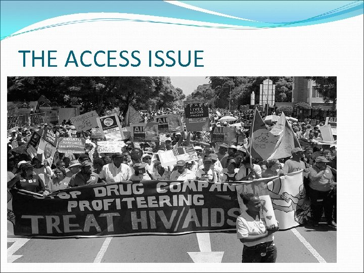 THE ACCESS ISSUE