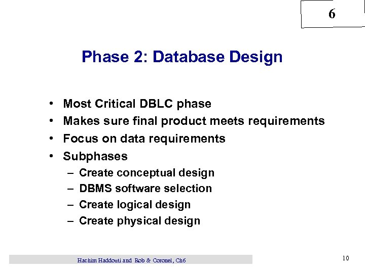 6 Chapter 6 Database Design Hachim Haddouti and