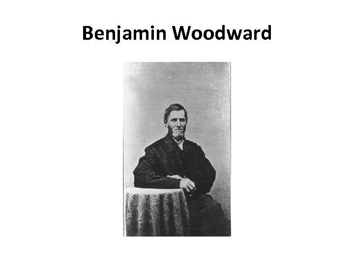 Benjamin Woodward