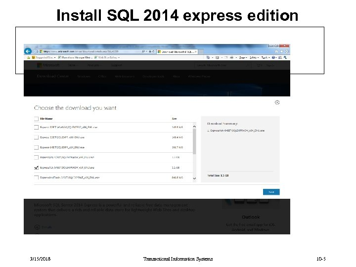 Install SQL 2014 express edition 3/15/2018 Transactional Information Systems 10 -5