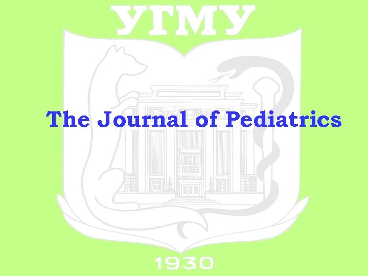 The Journal of Pediatrics