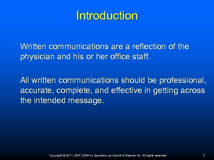 Introduction Written communications are a reflection of the physician and his or her office