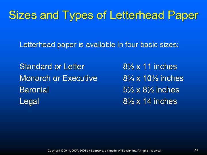 Sizes and Types of Letterhead Paper Letterhead paper is available in four basic sizes: